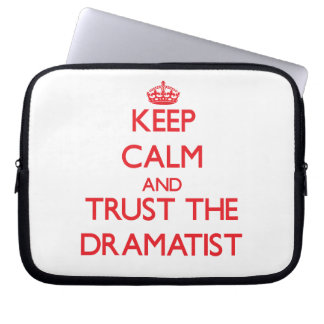 Keep Calm and Trust the Dramatist Laptop Sleeve