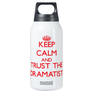 Keep Calm and Trust the Dramatist SIGG Thermo 0.3L Insulated Bottle