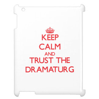 Keep Calm and Trust the Dramaturg Cover For The iPad