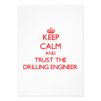 Keep Calm and Trust the Drilling Engineer Custom Invitation