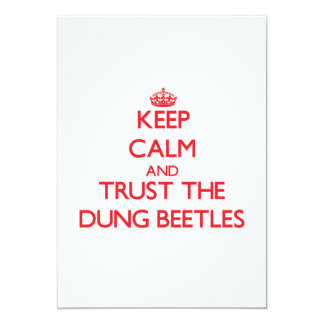 Keep calm and Trust the Dung Beetles 5x7 Paper Invitation Card