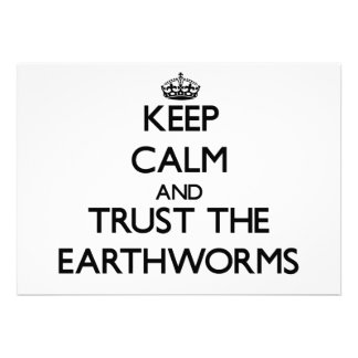 Keep calm and Trust the Earthworms Personalized Invites