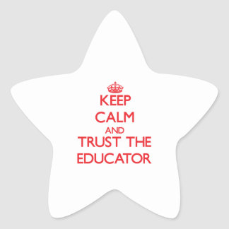 Keep Calm and Trust the Educator Stickers