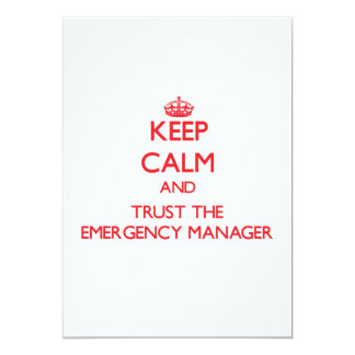 Keep Calm and Trust the Emergency Manager Invitation