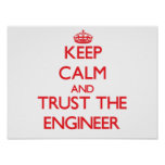 Keep Calm and Trust the Engineer Poster