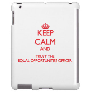 Keep Calm and Trust the Equal Opportunities Office