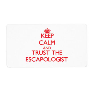 Keep Calm and Trust the Escapologist Shipping Label