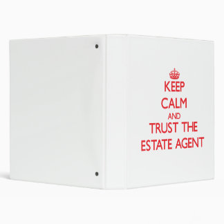 Keep Calm and Trust the Estate Agent Vinyl Binders