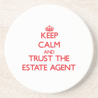 Keep Calm and Trust the Estate Agent Beverage Coasters