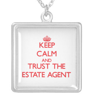 Keep Calm and Trust the Estate Agent Custom Jewelry
