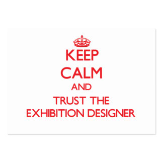 Keep Calm and Trust the Exhibition Designer Business Card Template