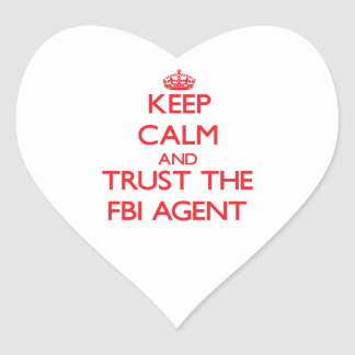 Keep Calm and Trust the Fbi Agent Sticker