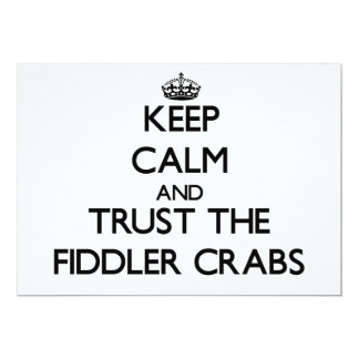 Keep calm and Trust the Fiddler Crabs Custom Invite