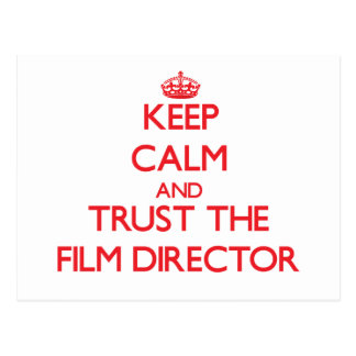 Keep Calm and Trust the Film Director Postcard