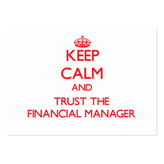 Keep Calm and Trust the Financial Manager Business Card Templates