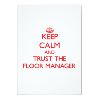 Keep Calm and Trust the Floor Manager Announcement
