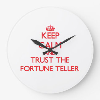 Keep Calm and Trust the Fortune Teller Clock