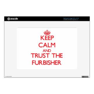 Keep Calm and Trust the Furbisher Large Netbook Decals