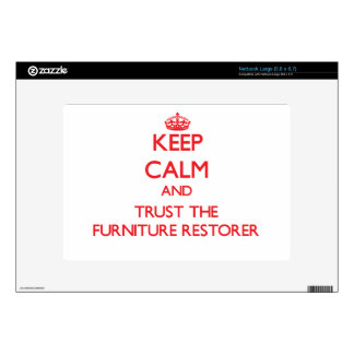 Keep Calm and Trust the Furniture Restorer Netbook Decal