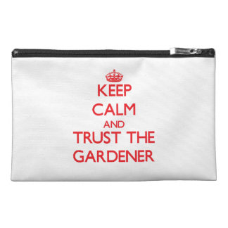 Keep Calm and Trust the Gardener Travel Accessories Bag