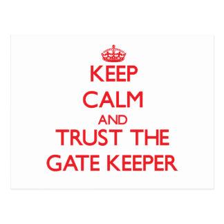 Keep Calm and Trust the Gate Keeper Postcard