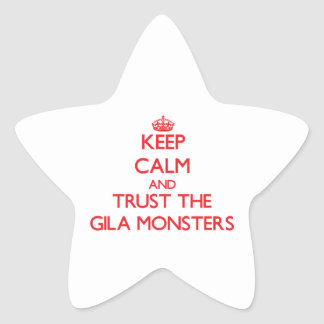 Keep calm and Trust the Gila Monsters Star Stickers