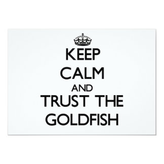 Keep calm and Trust the Goldfish 5x7 Paper Invitation Card