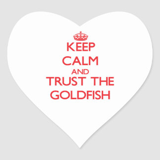Keep calm and Trust the Goldfish Sticker