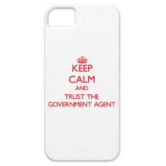 Keep Calm and Trust the Government Agent iPhone 5 Case