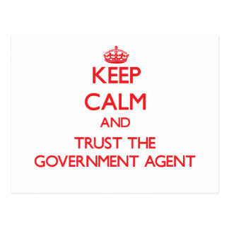 Keep Calm and Trust the Government Agent Post Card