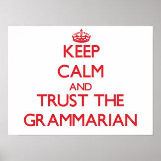 Keep Calm and Trust the Grammarian Print