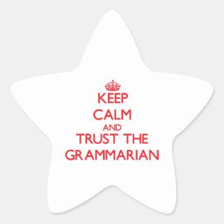 Keep Calm and Trust the Grammarian Star Sticker