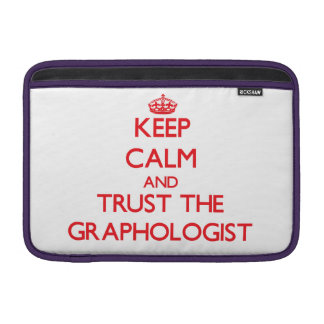 Keep Calm and Trust the Graphologist MacBook Sleeves