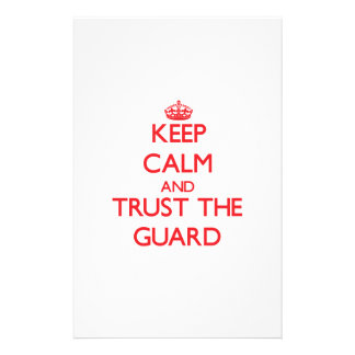 Keep Calm and Trust the Guard Personalized Stationery