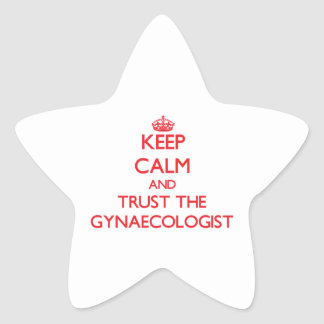 Keep Calm and Trust the Gynaecologist Stickers