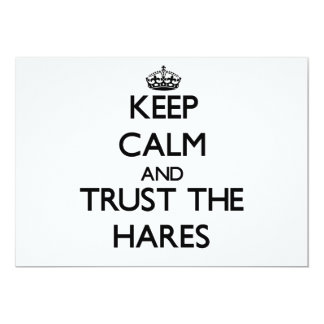 Keep calm and Trust the Hares 5x7 Paper Invitation Card