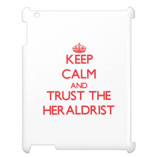 Keep Calm and Trust the Heraldrist iPad Cover