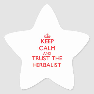 Keep Calm and Trust the Herbalist Stickers