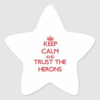 Keep calm and Trust the Herons Star Sticker