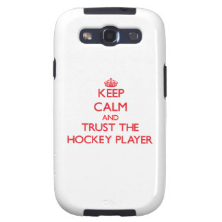 Keep Calm and Trust the Hockey Player Galaxy S3 Cases