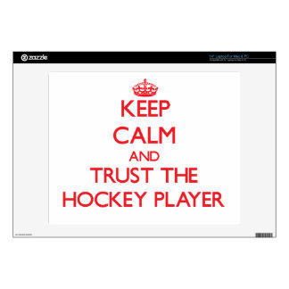 Keep Calm and Trust the Hockey Player Decal For Laptop