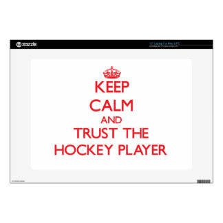 Keep Calm and Trust the Hockey Player Laptop Skin