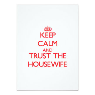 """Keep Calm and Trust the Housewife 5"""" X 7"""" Invitation Card"""