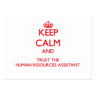 Keep Calm and Trust the Human Resources Assistant Business Card Template