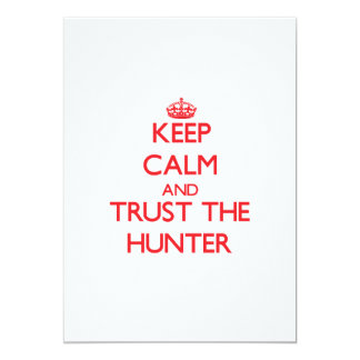 Keep Calm and Trust the Hunter Personalized Announcement
