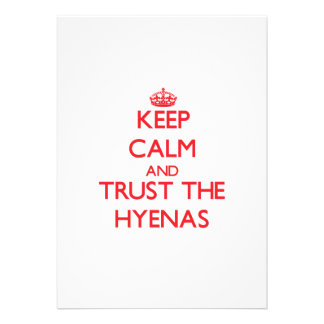 Keep calm and Trust the Hyenas Personalized Invitations
