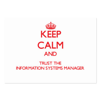 Keep Calm and Trust the Information Systems Manage Business Card