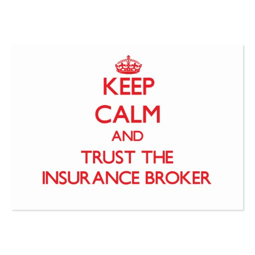 Keep Calm and Trust the Insurance Broker Business Cards