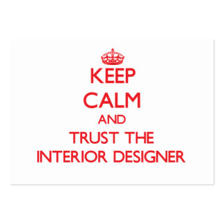 Keep Calm and Trust the Interior Designer Business Card Templates