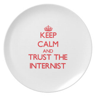 Keep Calm and Trust the Internist Party Plate